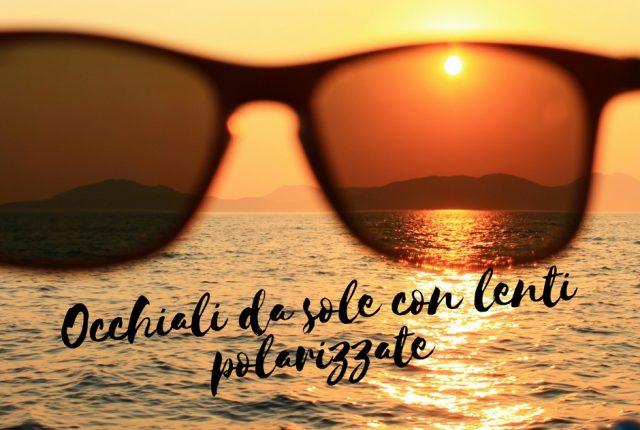 Occhiali da sole con lenti polarizzate